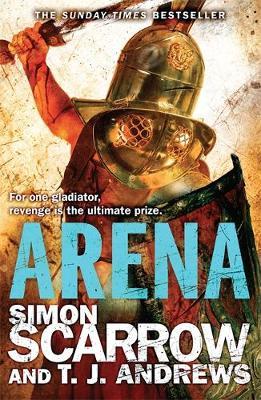 Arena by Simon Scarrow
