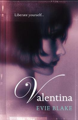 Valentina by Evie Blake