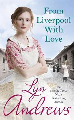 From Liverpool with Love by Lyn Andrews