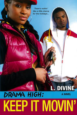 Drama High Keep it Movin' by L. Divine