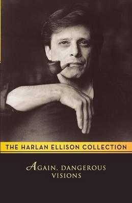 Again, Dangerous Visions by Harlan Ellison