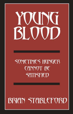 Young Blood by Brian Stableford