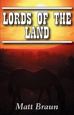 Lords of the Land by Matt Braun