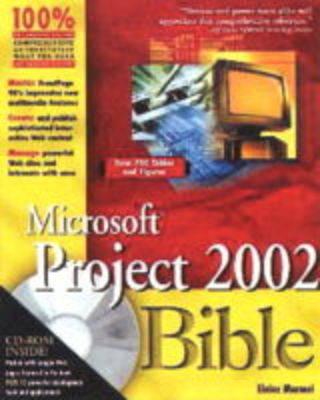 Microsoft Project 2002 Bible by Elaine J. Marmel