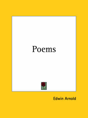 Poems (1880) by Edwin Arnold