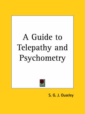 A Guide to Telepathy by S.G.J. Ouseley