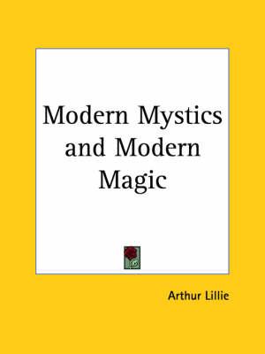 Modern Mystics by Arthur Lillie