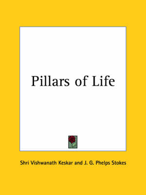 Pillars of Life (1931) by Shri Vishwanath Keskar