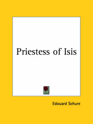 Priestess of Isis (1912) by Edouard Schure