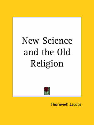 New Science by Thornwell Jacobs