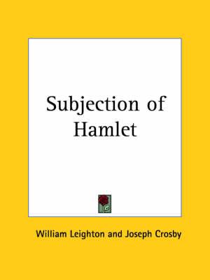 Subjection of Hamlet (1882) by William Leighton, Joseph Crosby