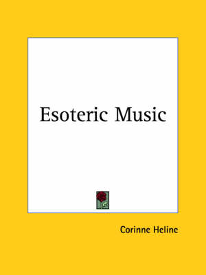 Esoteric Music (1948) by Corinne Heline