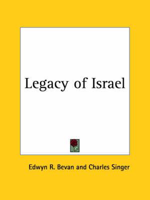 Legacy of Israel (1927) by Edwyn R. Bevan