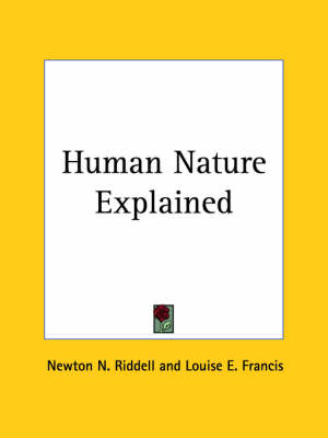 Human Nature Explained (1895) by Newton N. Riddell