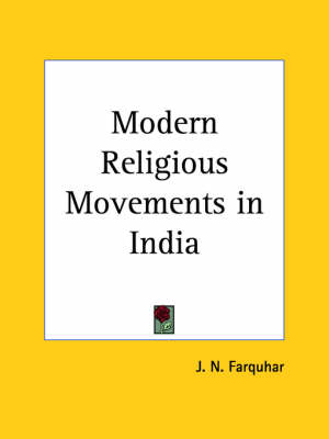 Modern Religious Movements in India (1924) by J.N. Farquhar