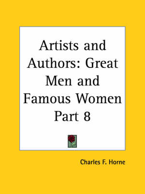 Great Men and Famous Women Vol. 4 (1894) by Charles F. Horne