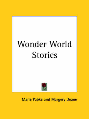 Wonder World Stories (1884) by Marie Pabke