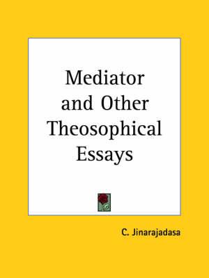 Mediator by C. Jinarajadasa