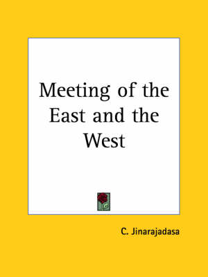 Meeting of the East by C. Jinarajadasa