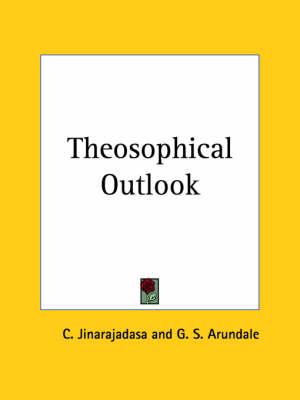 Theosophical Outlook (1919) by C. Jinarajadasa, G. S. et al Arundale