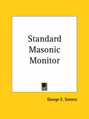 Standard Masonic Monitor (1878) by George E. Simons