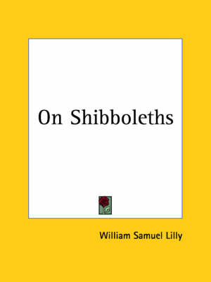 On Shibboleths (1892) by William Samuel Lilly