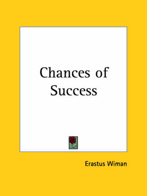 Chances of Success (1893) by Erastus Wiman