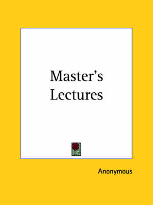 Master's Lectures (1923) by Anonymous