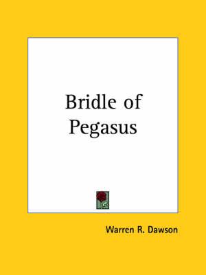 Bridle of Pegasus (1930) by Warren R. Dawson