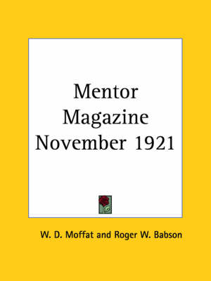 Mentor Magazine (November 1921) by Roger W. Babson