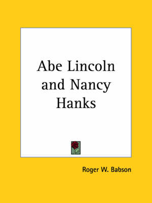 Abe Lincoln and Nancy Hanks (1920) by Elbert Hubbard