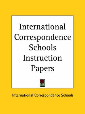 International Correspondence Schools Instruction Papers (1920) by International Correspondence Schools