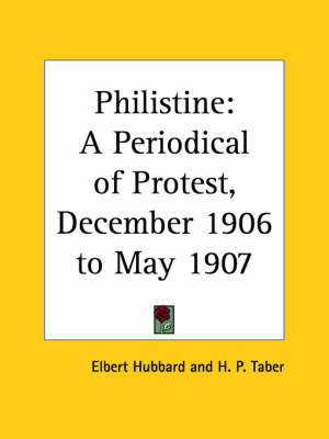 Philistine: A Periodical of Protest Vol. 24 (1906) by Elbert Hubbard