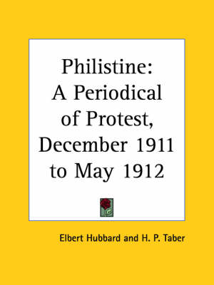 Philistine: A Periodical of Protest Vol. 34 (1911) by Elbert Hubbard