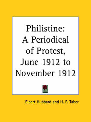 Philistine: A Periodical of Protest Vol. 35 (1912) by Elbert Hubbard