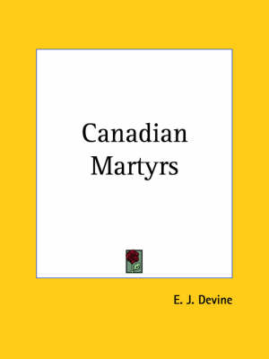 Canadian Martyrs (1923) by E.J. Devine