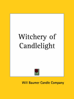 Witchery of Candlelight by Will & Baumer Candle Company