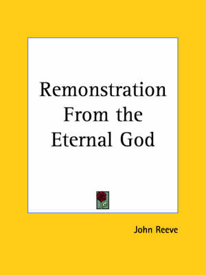 Remonstration from the Eternal God (1653) by John Reeve