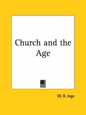 Church and the Age (1912) by W. R. Inge
