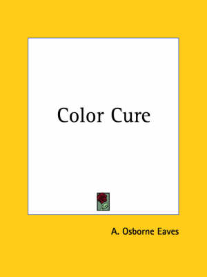 Color Cure (1901) by A. Osborne Eaves