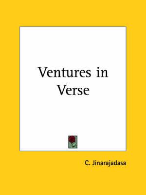 Ventures in Verse by C. Jinarajadasa