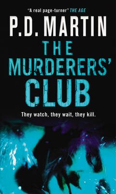 The Murderers' Club by P D Martin
