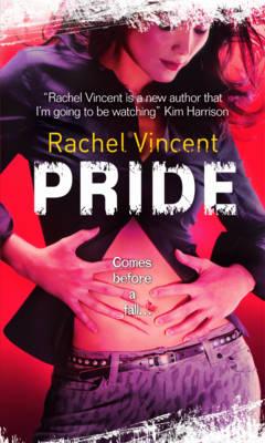 Pride by Rachel Vincent