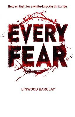 Every Fear by Rick Mofina