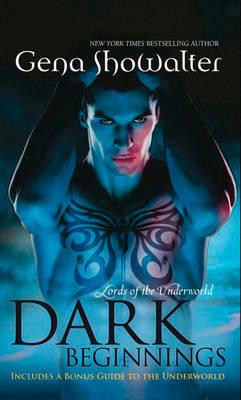 Dark Beginnings: Lords of the Underworld Series by Gena Showalter