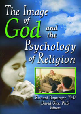 The Image of God and the Psychology of Religion by David Oler, Richard L. Dayringer
