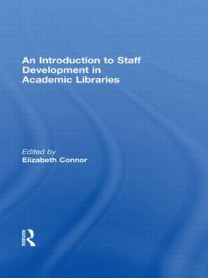 An Introduction to Staff Development in Academic Libraries by Elizabeth, OCSO Connor