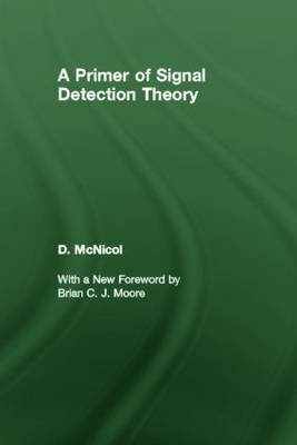 Primer of Signal Detection Theory by Donald McNicol