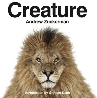 Creature by Andrew Zuckerman, Graham Nash