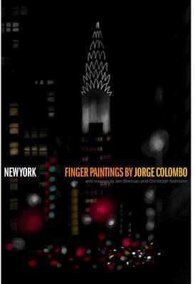 New York by Jorge Colombo, Jen Bekman, Francoise Mouly